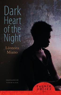 Dark Heart of the Night by Leonora Miano