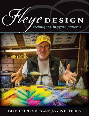 Fleye Design by Bob Popovics