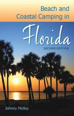 Beach and Coastal Camping in Florida book