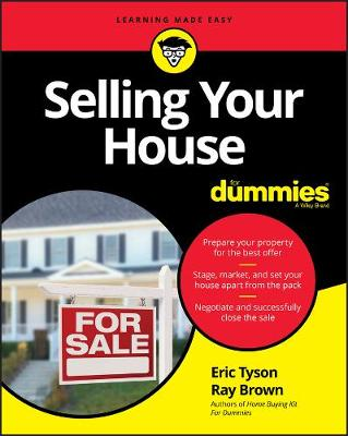 Selling Your House For Dummies by Eric Tyson