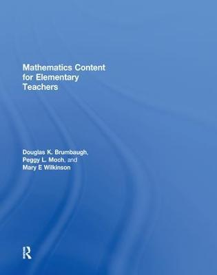 Mathematics Content for Elementary Teachers by Douglas K. Brumbaugh