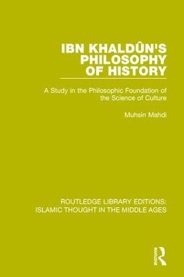 Ibn KhalduÌ n's Philosophy of History book