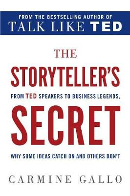 The Storyteller's Secret by Carmine Gallo
