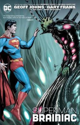 Superman: Brainiac by Geoff Johns