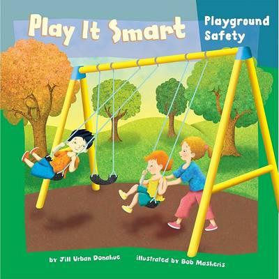 Play It Smart by Jill Urban Donahue