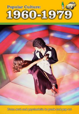 Popular Culture: 1960-1979 by Michael Burgan