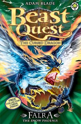 Beast Quest: Falra the Snow Phoenix by Adam Blade