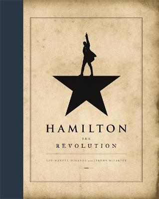 Hamilton: The Revolution by Lin-Manuel Miranda