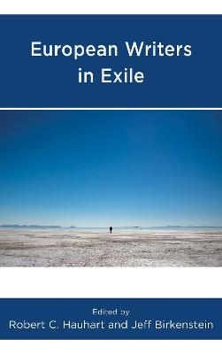 European Writers in Exile by Robert C. Hauhart