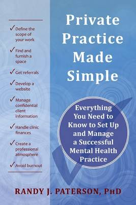 Private Practice Made Simple by Randy Paterson