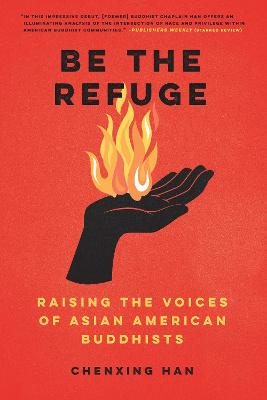 Be The Refuge: Raising the Voices of Asian American Buddhists book
