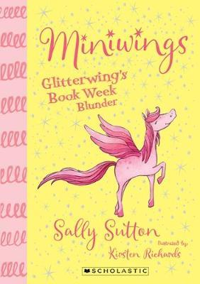 Miniwings: #1 Glitterwing's Book Week Blunder book