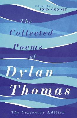 Collected Poems of Dylan Thomas book