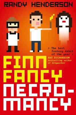 Finn Fancy Necromancy by Randy Henderson