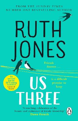 Us Three: The instant Sunday Times bestseller and perfect summer read by Ruth Jones