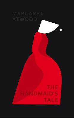 Handmaid's Tale by Margaret Atwood