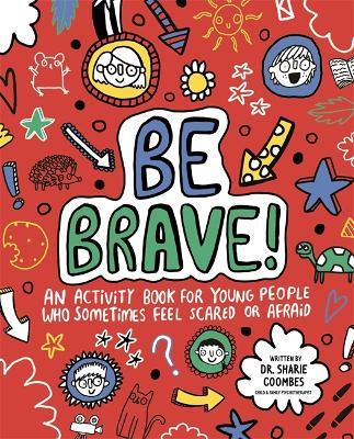 Mindful Kids Be Brave by Dr. Sharie Coombes