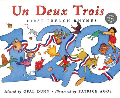 Un Deux Trois (Dual Language French/English) by Opal Dunn