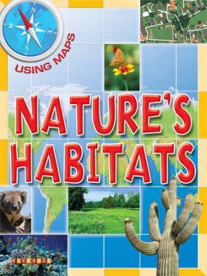 Nature's Habitats by Susan Hoe