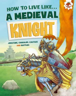 Medieval Knight by Anita Ganeri