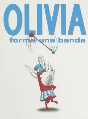 Olivia Forma una Banda by Ian Falconer