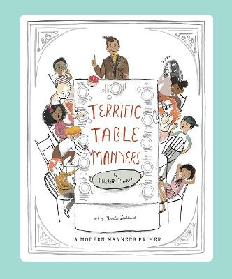 Terrific Table Manners by Michelle Markel