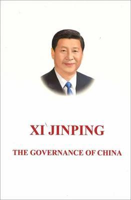 Xi Jinping: The Governance of China by Xi Jinping