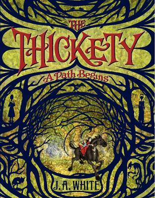 Thickety: A Path Begins by Vivian French