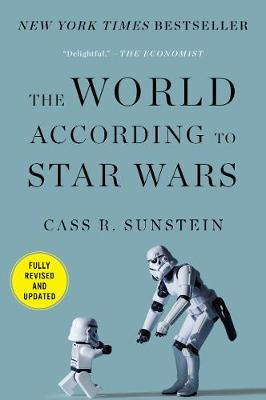 The World According to Star Wars by Cass R. Sunstein