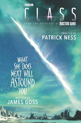 Class: What She Does Next Will Astound You by Patrick Ness