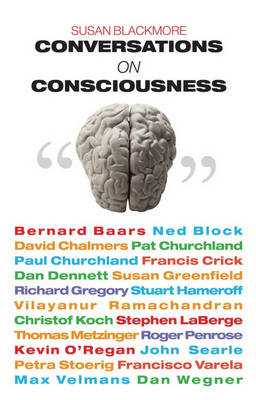 Conversations on Consciousness by Susan Blackmore