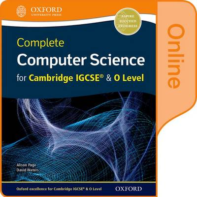 Complete Computer Science for Cambridge IGCSE (R) & O Level Online Student Book by Alison Page