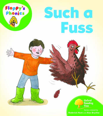 Oxford Reading Tree: Level 2: Floppy's Phonics: Such a Fuss by Rod Hunt