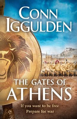 The Gates of Athens: Book One of Athenian by Conn Iggulden