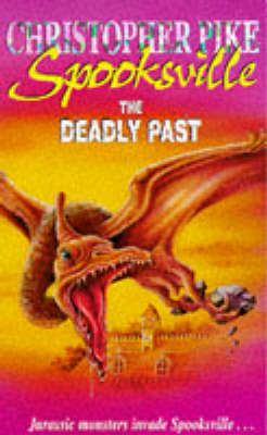The Deadly Past by Christopher Pike