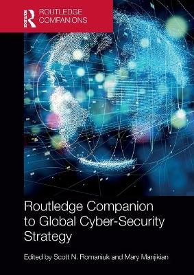 Routledge Companion to Global Cyber-Security Strategy book