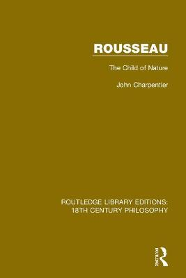 Rousseau: The Child of Nature book