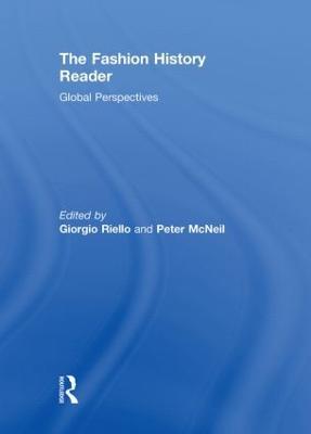 The Fashion History Reader by Giorgio Riello