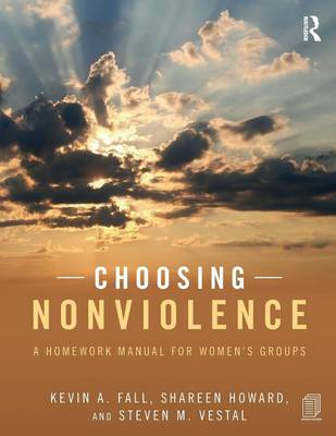 Choosing Nonviolence by Kevin A. Fall