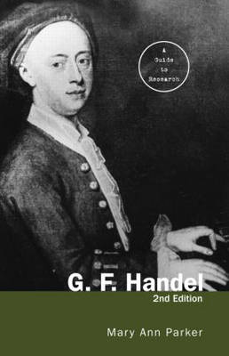 G.F. Handel by Mary Ann Parker