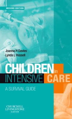 Children in Intensive Care by Joanna H Davies