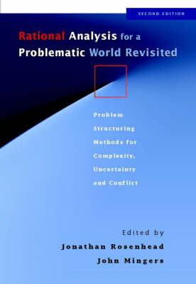 Rational Analysis for a Problematic World Revisited by Jonathan Rosenhead