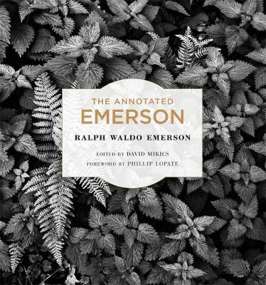 Annotated Emerson by Ralph Waldo Emerson
