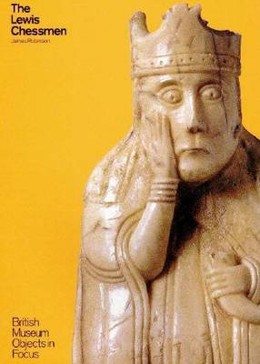 The Lewis Chessmen by James Robinson