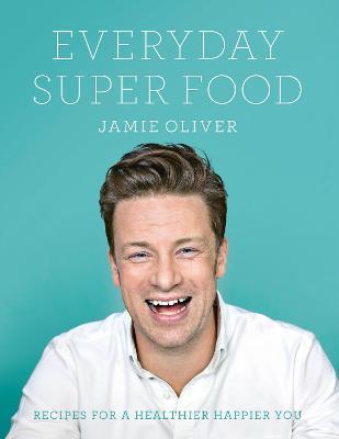 Everyday Super Food book