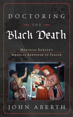 Doctoring the Black Death book