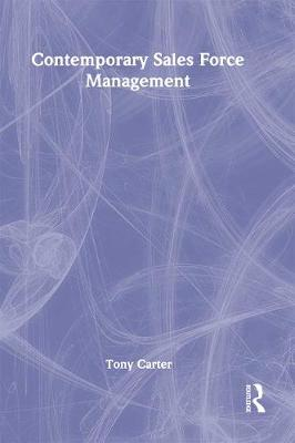 Contemporary Sales Force Management by William Winston
