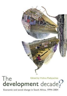 The Development Decade? by Padayachee