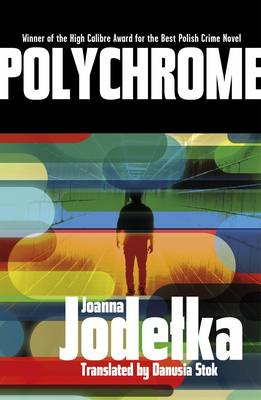 Polychrome by Joanna Jodelka