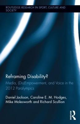 Reframing Disability? by Daniel Jackson